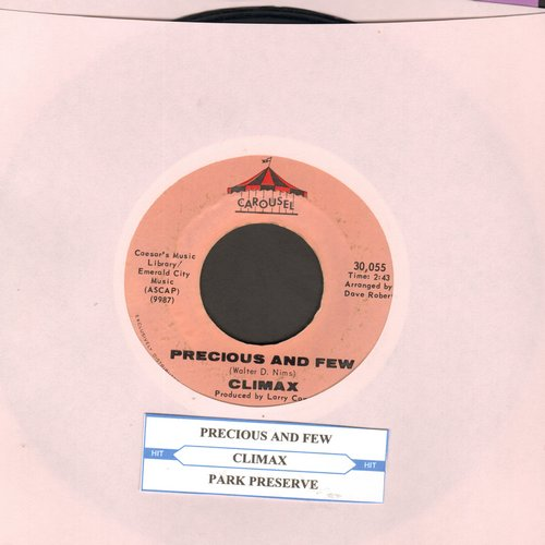 Climax - Precious And Few/Park Preserve (with juke box label) - EX8/ - 45 rpm Records