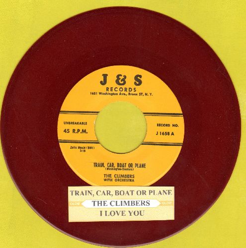 Climbers - Train, Car, Boat Or Plane/I Love You (Red Vinl re-issue with juke box label) - NM9/ - 45 rpm Records
