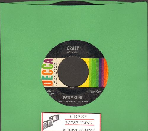 Cline, Patsy - Crazy (ALL-TIME #1 Juke Box Favorite!)/Who Can I Count On (with juke box label) - EX8/ - 45 rpm Records