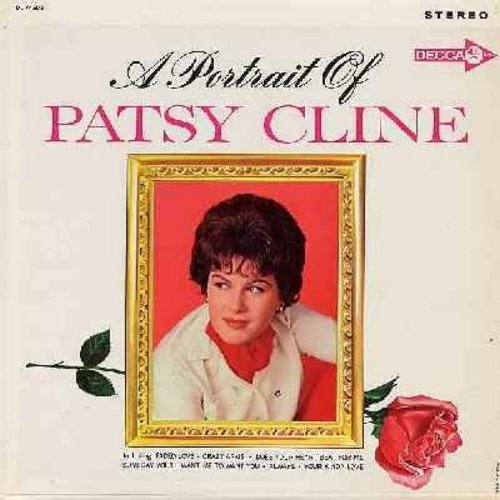 Cline, Patsy - A Portrait Of Patsy: Always, Someday You'll Want Me To Want You, Blue Moon Of Kentucky, When I Get Thru With You (You'll Love Me Too), Faded Love (Vinyl STEREO LP record) - EX8/VG6 - LP Records