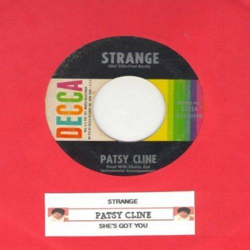 Cline, Patsy - Strange/She's Got You (with juke box label) - EX8/ - 45 rpm Records