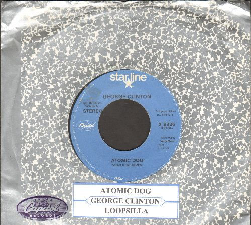 Clinton, George - Atomic Dog/Loopzilla (double-hit re-issue with juke box label and Capitol company sleeve) - EX8/ - 45 rpm Records