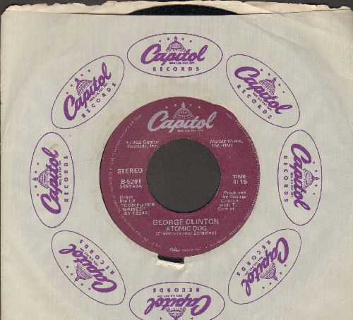 Clinton, George - Atomic Dog (PARTY FAVORITE!)/Atomic Dog (Instrumental) (with Capitol copany sleeve) - EX8/ - 45 rpm Records
