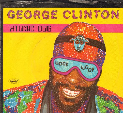 Clinton, George - Atomic Dog (PARTY FAVORITE!)/Atomic Dog (Instrumental) (with Capitol copany sleeve) - EX8/EX8 - 45 rpm Records