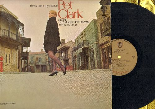 Clark, Petula - These Are My Songs: (Mono) San Francisco (Be Sure To Wear Some Flowers In Your Hair), Imagine, Don't Sleep In The Subway, Groovin', This Is My Song (Vinyl LP record) (MONO) - NM9/NM9 - LP Records