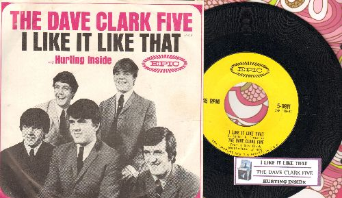 Clark, Dave Five - I Like It Like That/Hurting Inside (with picture sleeve and juke box label)) - NM9/EX8 - 45 rpm Records