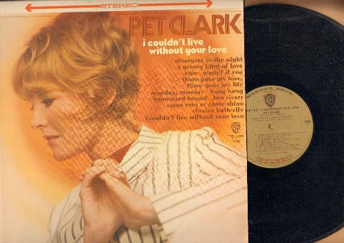 Clark, Petula - I Couldn't Live Without Your Love: Elusive Butterfly, Strangers In The Night, A Groovy Kind Of Love, Monday Monday, Homeward Bound (Vinyl LP record) - EX8/EX8 - LP Records