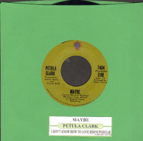 Clark, Petula - Maybe/I Don't Know How To Love Him/Suprstar (with juke box label) - NM9/ - 45 rpm Records