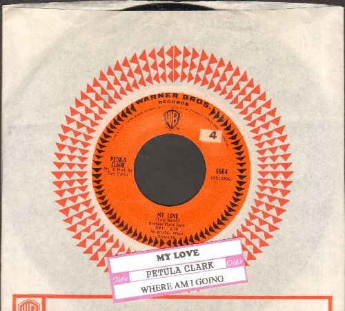 Clark, Petula - My Love/Where Am I Going (with juke box label with vintage Warner Brothers company sleeve) - NM9/ - 45 rpm Records