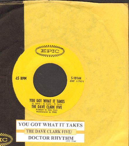 Clark, Dave Five - You Got What It Takes/Doctor Rhythm (withjuke box label and Epic company sleeve) - EX8/ - 45 rpm Records