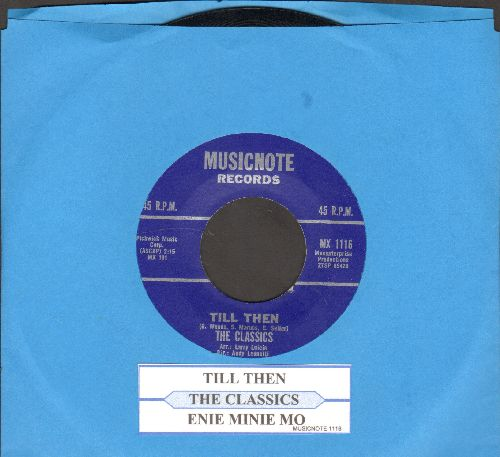Classics - Till Then/Enie Minie Mo (with juke box label) - NM9/ - 45 rpm Records