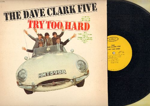 Clark, Dave Five - Try Too Hard: I Really Love You, I Know, Somebody Find A New Love, Ever Since You've Been Away (vinyl MONO LP record) - NM9/VG7 - LP Records