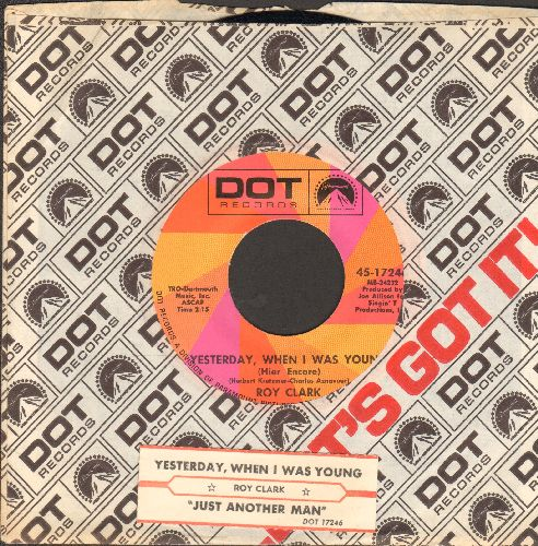 Clark, Roy - Yesterday When I Was Young/Just Another Man (with Dot company sleeve and juke box label) - NM9/ - 45 rpm Records