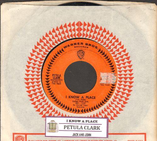 Clark, Petula - I Know A Place/Jack & John (with juke box label and company sleeve) - EX8/ - 45 rpm Records