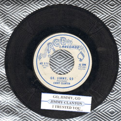 Clanton, Jimmy - Go, Jimmy, Go/I Trusted You (with juke box label) - EX8/ - 45 rpm Records