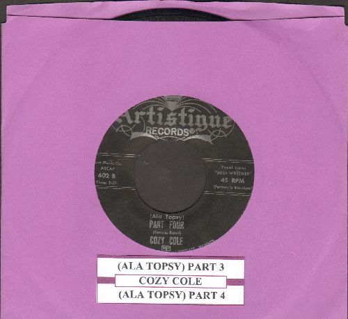 Cole, Cozy - (Ala Topsy) Parts Three and Four (with juke box label) - EX8/ - 45 rpm Records