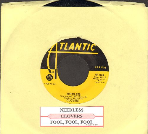 Clovers - Needless/Fool, Fool, Fool (yellow label re-issue with juke box label) - M10/ - 45 rpm Records