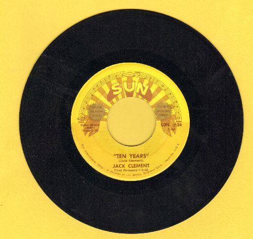 Clement, Jack - Ten Years/Lover Boy (authentic-looking re-issue of vintage Rock-A-Billy recordings) - NM9/ - 45 rpm Records