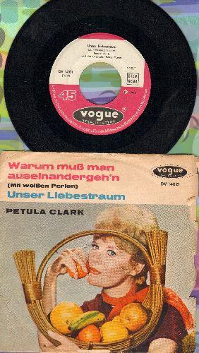Clark, Petula - Unser Liebestraum/Warum mus man auseinandergehn' (Mit weissen Perlen) (GermanPressing with picture sleeve, sung in German) - EX8/G5 - 45 rpm Records