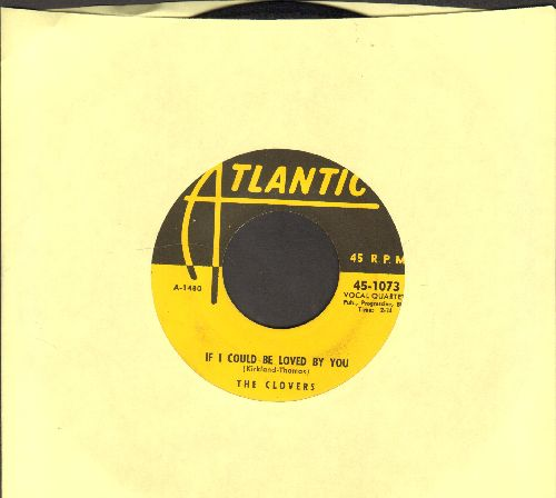 Clovers - If I Could Be Loved By You/Nip Sip (yellow label first pressing, sol) - VG7/ - 45 rpm Records