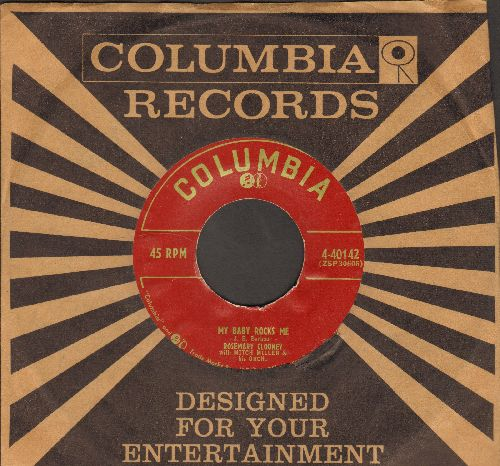 Clooney, Rosemary - My Baby Rocks Me/When You Love Someone (with vintage Columbia company sleeve) - EX8/ - 45 rpm Records