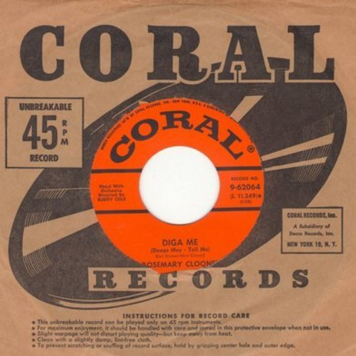 Clooney, Rosemary - Diga Me/Love, Look Away (with vintage Coral company sleeve) - EX8/ - 45 rpm Records