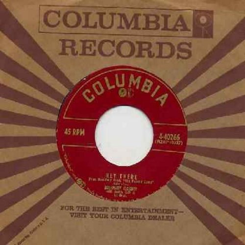 Clooney, Rosemary - Hey There/This Ole House (with vintage Columbia company sleeve) - NM9/ - 45 rpm Records