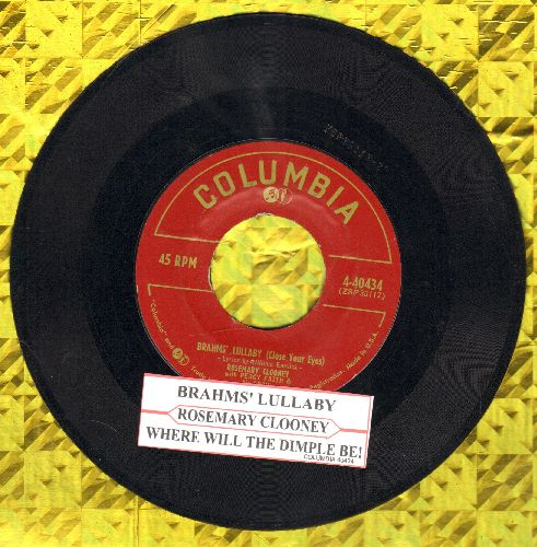 Clooney, Rosemary - Brahms' Lullaby (Close Your Eyes)/Where Will The Dimple Be? (with juke box label) - VG7/ - 45 rpm Records