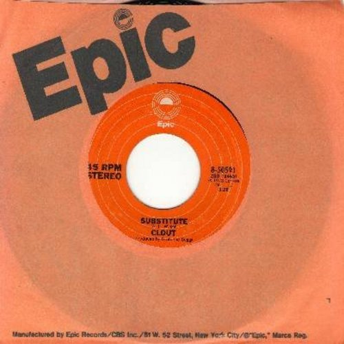 Clout - Substitute/When Will You Be Mine (with Epic company sleeve) - NM9/ - 45 rpm Records