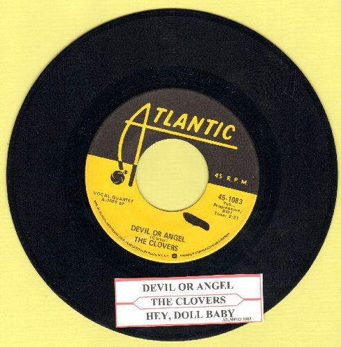 Clovers - Devil Or Angel/Hey, Doll Baby  (yellow label authentic-looking re-issue with juke box label and Atlantic company sleeve)) - EX8/ - 45 rpm Records