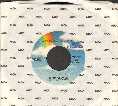 Clower, Jerry - A Coon Huntin' Story/Marcell's Talkin' Chain Saw Homecomin' Steaks (double-hit re-issue with MCA company sleeve) - NM9/ - 45 rpm Records
