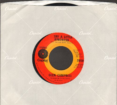Campbell, Glen - Try A Little Kindness/Lonely My Lonely Friend (with Capitol company sleeve) - NM9/ - 45 rpm Records