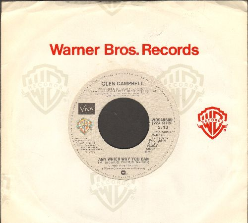 Campbell, Glen - Any Which Way You Can/Medley From -Any Which Way You Can- (with Warner Brothers company sleeve) - NM9/ - 45 rpm Records