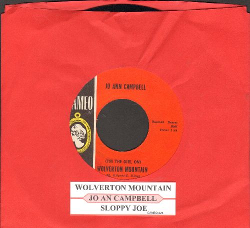 Campbell, Jo Ann - I'm The Girl From Wolverton Mountain/Sloppy Joe (with juke box label) - NM9/ - 45 rpm Records