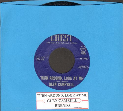 Campbell, Glen - Turn Around, Look At Me/Brenda (with juke box label) - NM9/ - 45 rpm Records
