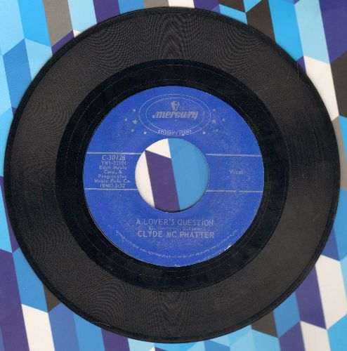 McPhatter, Clyde - Lover Please/A Lover's Question (double-hit re-issue) - EX8/ - 45 rpm Records