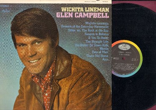 Campbell, Glen - Witchita Lineman: (Sittin' On) The Dock Of The Bay, You Better Sit Down Kids, Reason To Believe (vinyl STEREO LP record) - EX8/EX8 - LP Records