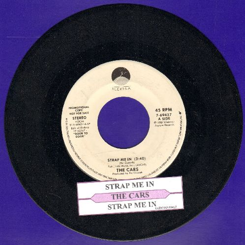 Cars - Strap Me In (double-A-sided DJ advance pressing with juke box label) - NM9/ - 45 rpm Records