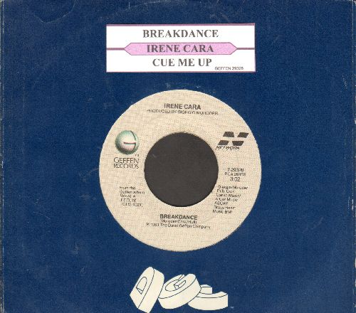 Cara, Irene - Breakdance/Cue Me Up (MINT condition with juke box label and company sleeve) - NM9/ - 45 rpm Records