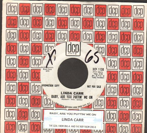 Carr, Linda - Baby, Are You Puttin' Me On/Thye Girl From One-A And The Boy From One-B (DJ advance pressing with juke box label and company sleeve)(wol) - NM9/ - 45 rpm Records