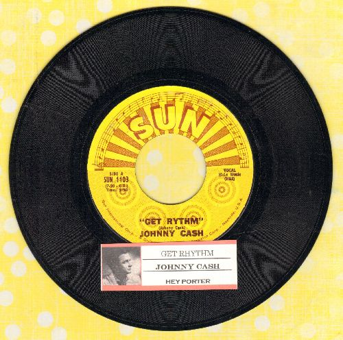 Cash, Johnny - Get Rhythm/Hey Porter (authentic looking re-issue with juke box label) - NM9/ - 45 rpm Records