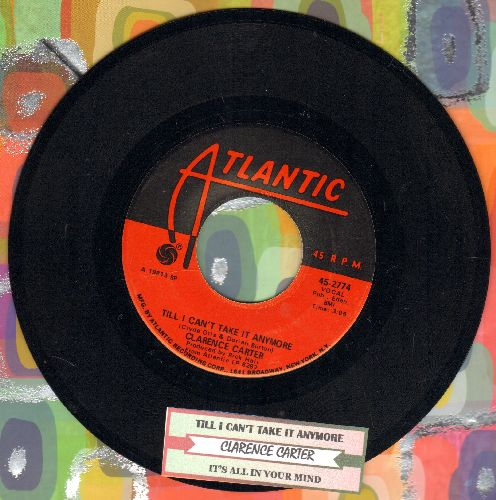 Carter, Clarence - Till I Can't Take It Anymore (with juke box label) - NM9/ - 45 rpm Records