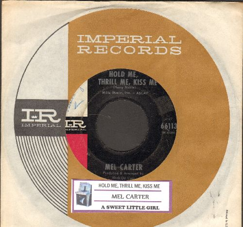 Carter, Mel - Hold Me, Thrill Me, Kiss Me/A Sweet Little Girl (with juke box label and Imperial compay sleeve) - EX8/ - 45 rpm Records