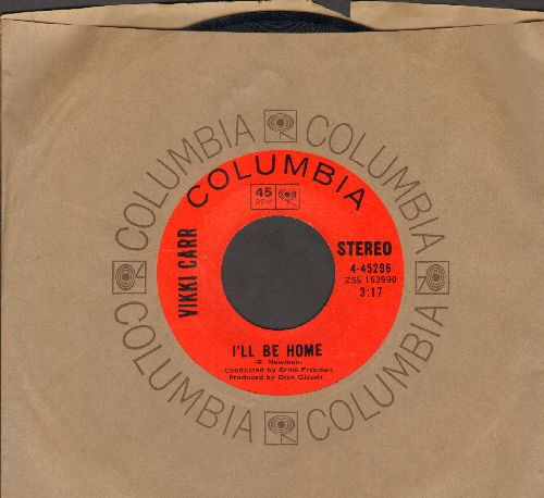 Carr, Vikki - I'll Be Home/Call My Heart Your Home (with Columbia company sleeve) - NM9/ - 45 rpm Records