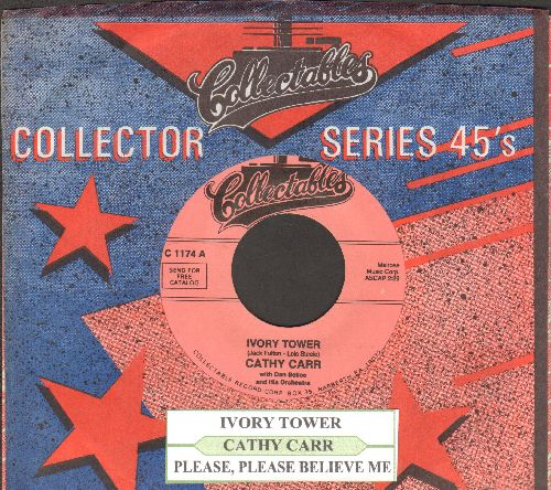 Carr, Cathy - Ivory Tower/Please, Please Belive Me (re-issue with juke box label and company sleeve) - NM9/ - 45 rpm Records