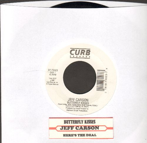 Carson, Jeff - Butterfly Kisses (WEDDING-FAVORITE Father/Daughter Dance)/Here's The Deal  - NM9/ - 45 rpm Records