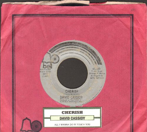 Cassidy, David - Cherish/All I Wanna Do Is Touch You (with juke box label and Bell company sleeve) - EX8/ - 45 rpm Records