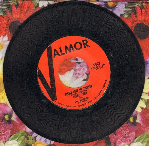 Cathy Jean & The Roommates - Please Love Me Forever/Canadian Sunset - NM9/ - 45 rpm Records