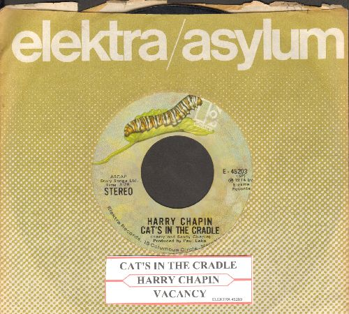 Chapin, Harry - Cat's In The Cradle/Vacancy (with company sleeve) - EX8/ - 45 rpm Records