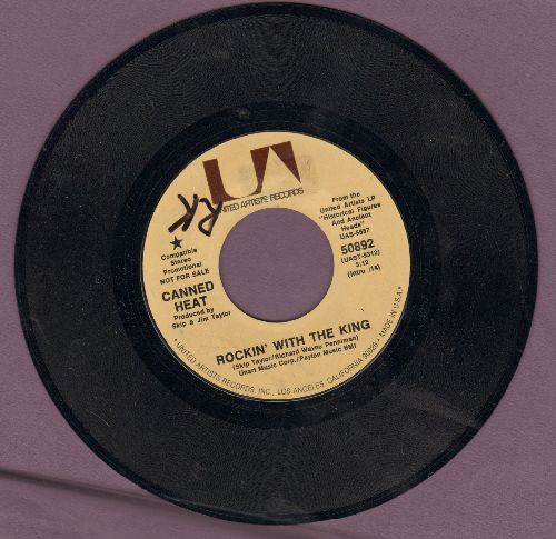 Canned Heat - Rockin' With The King/I Don't Care What You Tell Me (minor wol) - NM9/ - 45 rpm Records